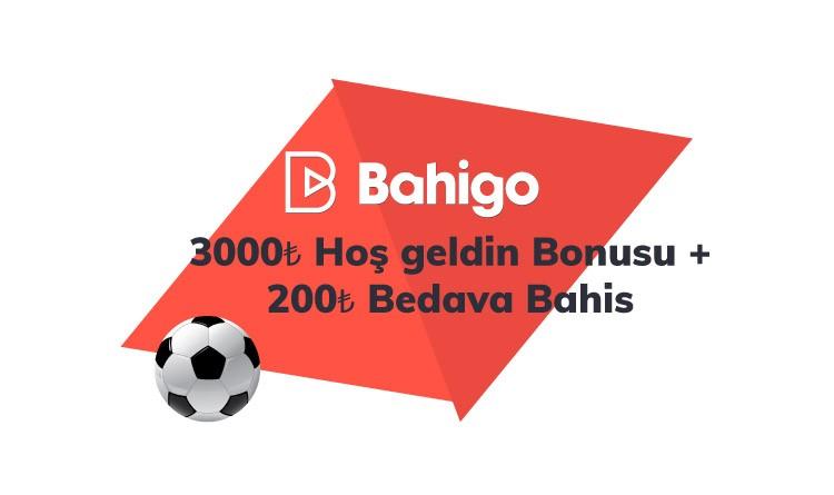 Bahigo İlk Üyelik Bonusu